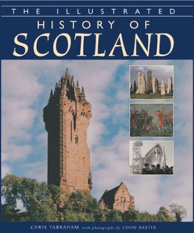 9781932573015: The Illustrated History of Scotland