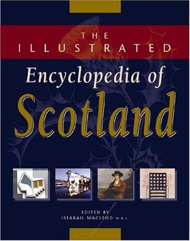 The Illustrated Encyclopedia of Scotland: MACLEOD, ISEABAIL, ED