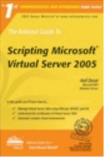 The Rational Guide to Scripting Microsoft Virtual Server 2005 (Rational Guides): Anil Desai