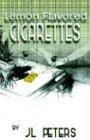 9781932581010: Lemon Flavored Cigarettes