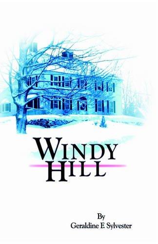 Windy Hill: Sylvester, Geraldine F.