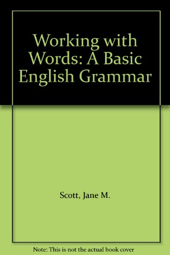 9781932581287: Working with Words: A Basic English Grammar