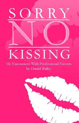 9781932581706: Sorry No Kissing