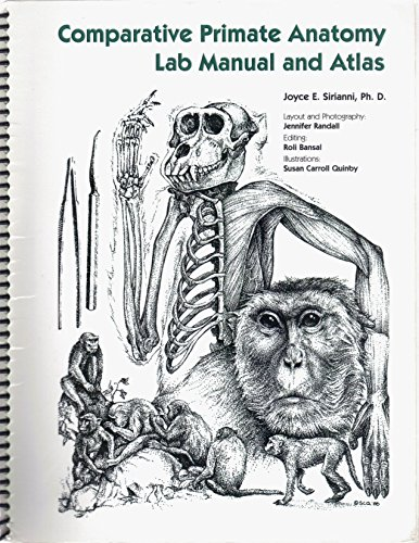 9781932583045: Comparative Primate Anatomy Lab Manual and Atlas