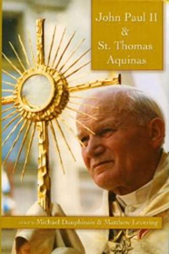 9781932589283: John Paul II and St. Thomas Aquinas