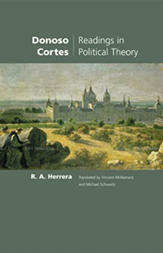 9781932589481: Donoso Cortes: Readings in Political Theory