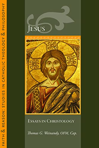 9781932589658: Jesus: Essays in Christology (Faith and Reason Studies in Catholic Theology and Philosophy)
