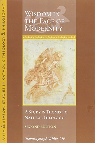 9781932589771: Wisdom in the Fact of Modernity: A Study in Thomistic Natural Theology