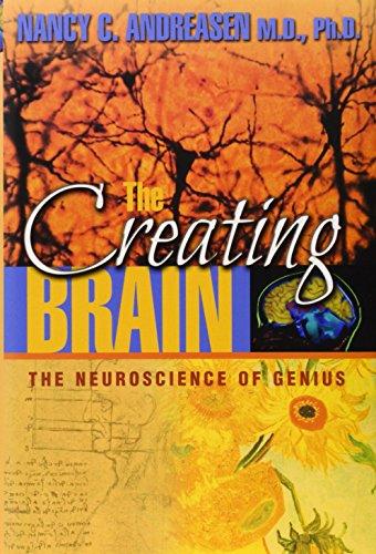 9781932594072: The Creating Brain: The Neuroscience of Genius