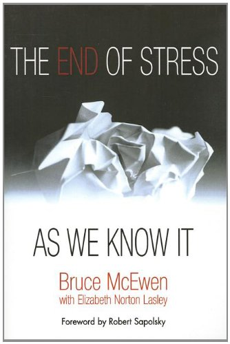 9781932594553: The End of Stress As We Know It