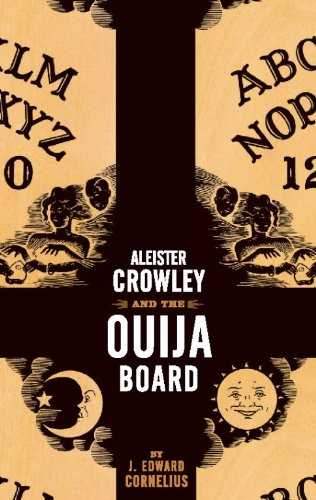 Aleister Crowley and the Ouija Board.: CROWLEY, Aleister related
