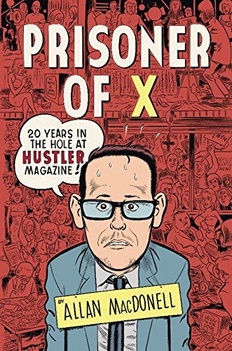 Prisoner Of X: 20 Years in the: Allan Macdonell
