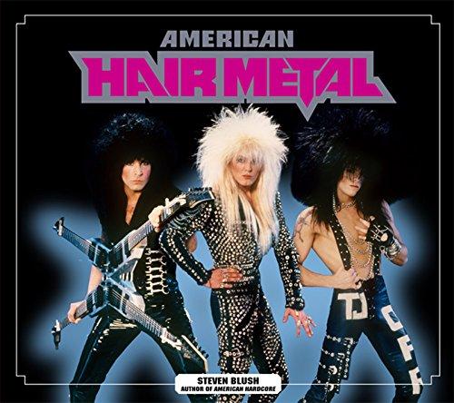 9781932595185: American Hair Metal