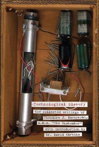 9781932595802: Technological Slavery: The Collected Writings of Theodore J. Kaczynski, a.k.a.