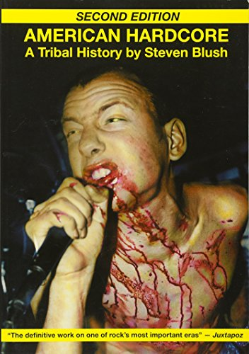 9781932595895: American Hardcore (Second Edition): A Tribal History