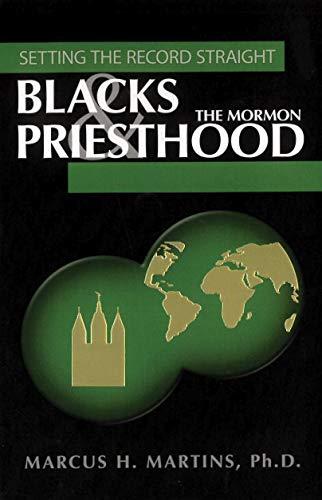 9781932597417: Blacks & the Mormon Priesthood: Setting the Record Straight