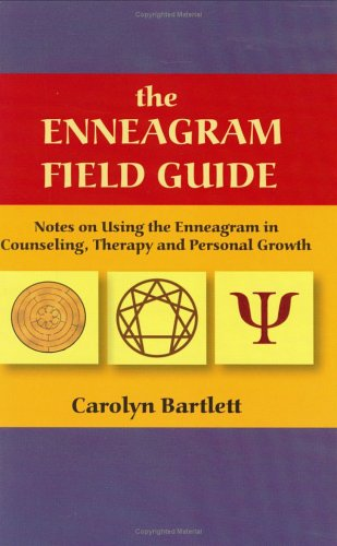 9781932601015: The Enneagram Field Guide: Notes on Using the Enneagram in Counseling, Therapy, and Personal Growth