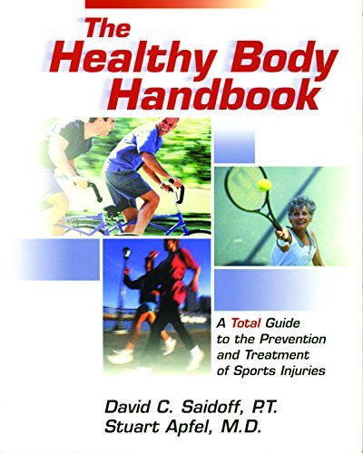 9781932603040: The Healthy Body Handbook: A Total Guide to the Prevention and Treatment of Sports Injuries