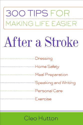 9781932603118: After a Stroke: 300 Tips for Making Life Easier