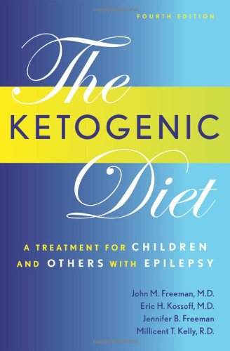 9781932603187: The Ketogenic Diet: A Treatment for Children and Others with Epilepsy