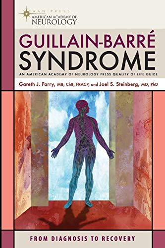 Guillain-Barre Syndrome: From Diagnosis to Recovery (American: M.D. Gareth John