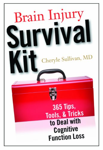 9781932603736: Brain Injury Survival Kit: 365 Tips, Tools and Tricks to Deal with Cognitive Function Loss