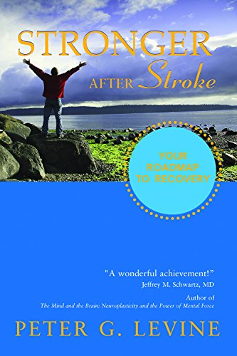 9781932603743: Stronger After Stroke: Your Roadmap to Maximizing Your Recovery