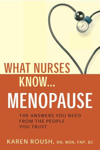 9781932603866: What Nurses Know...Menopause
