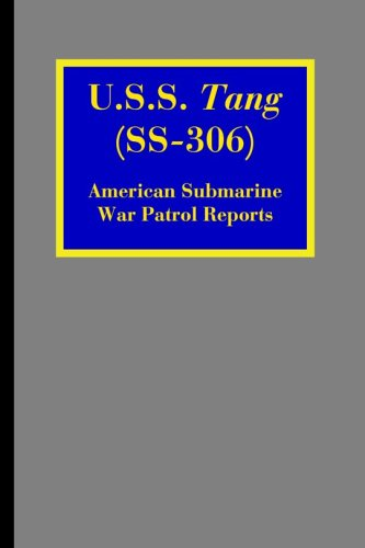 9781932606058: U.S.S. Tang (SS-306): American Submarine War Patrol Reports