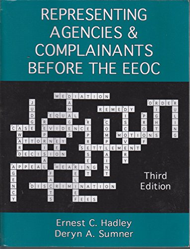 9781932612509: Representing Agencies And Complainants Before the Eeoc