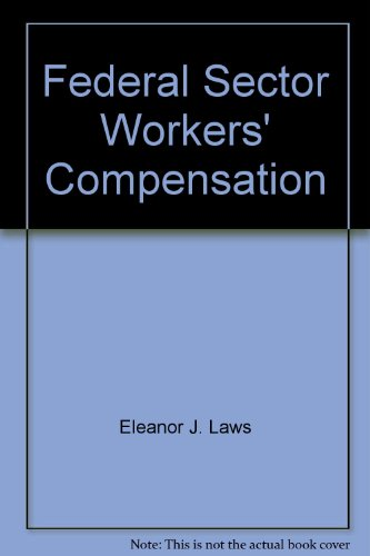 9781932612936: Federal Sector Workers' Compensation