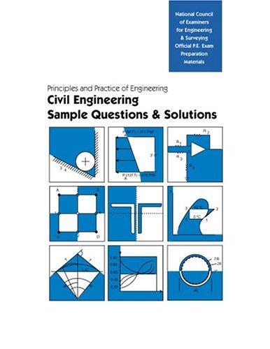 Principles and Practice of Engineering: Civil Engineering,: Ncees