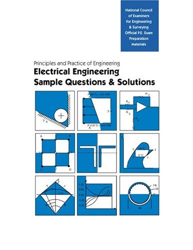 PE Sample Questions and Solutions: Electrical and: NCEES