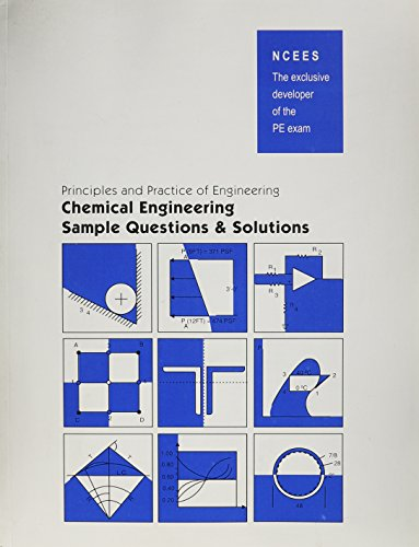 9781932613186: Principles and Practices of Engineering Chemical Engineering Sample Questions and Solutions