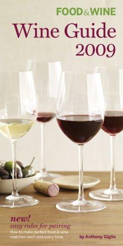 9781932624304: Food & Wine: Wine Guide 2009