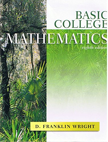 9781932628159: Basic College Mathematics, 8th Eighth Edition, D. Franklin Wright