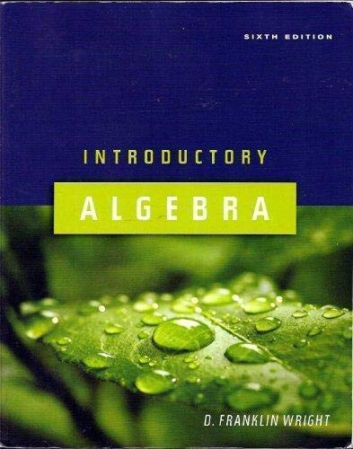 Introductory Algebra, 6th Edition: Carol Copple