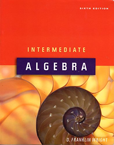 Intermediate Algebra (Hawkes Learning Systems, Volume 1): D. Franklin Wright