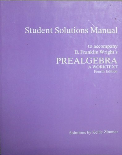 9781932628449: Prealgebra: A Worktext Student Solutions Manual