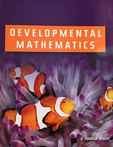 Developmental Mathematics: D. Franklin Wright