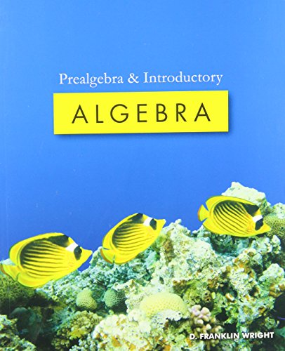 Prealgebra and Introductory Algebra: Stephen Goldberg