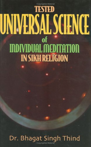 9781932630565: Tested Universal Science of Individual Meditation in Sikh Religion