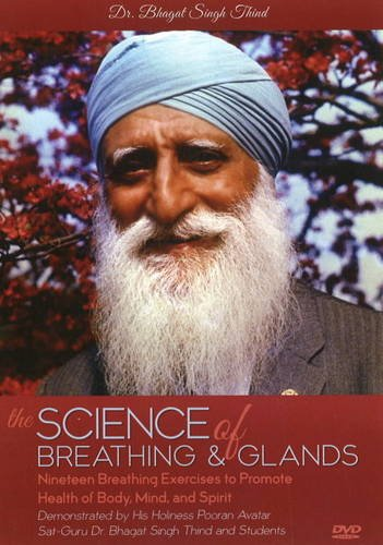 Science of Breathing and Glands: Thind, Bhagat Singh Dr.