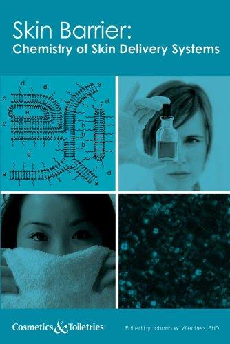 Skin Barrier: Chemistry of Skin Delivery Systems: Wiechers, Johann (Editor)/