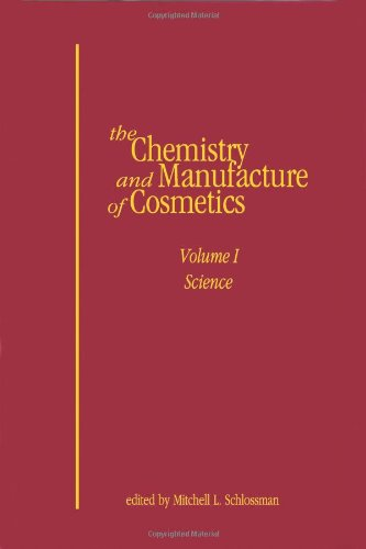 9781932633474: Chemistry and Manufacture of Cosmetics: Science 4th edition