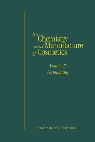 9781932633481: Chemistry and Manufacture of Cosmetics Formulating, Volume II, 4th Edition