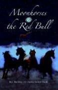 Moonhorses & the Red Bull: B. J. Buckley,