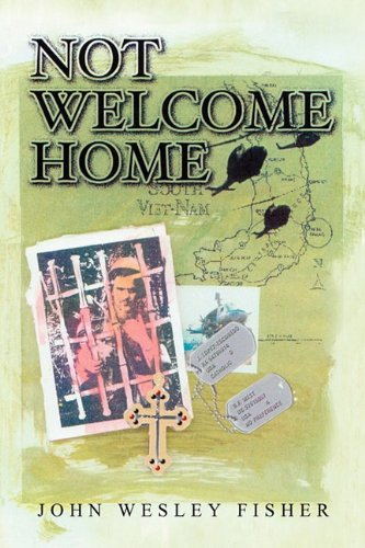 Not Welcome Home: John Wesley Fisher
