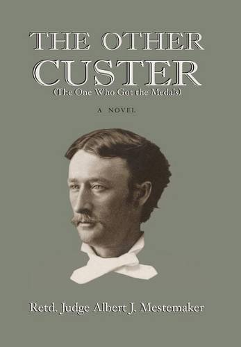 9781932636987: The Other Custer