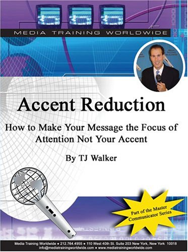 9781932642162: Accent Reduction: How to Make Your Message the Focus, Not Your Accent
